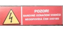 Tabulka - POZOR! BAREVNÉ OZNAČENÍ VODIČŮ NEODPOVÍDÁ ČSN 340 165