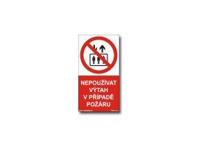 Nepoužívat výtah v případě požáru