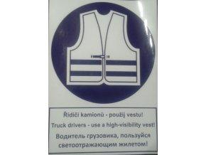 řidiči kamionů používej vestu!